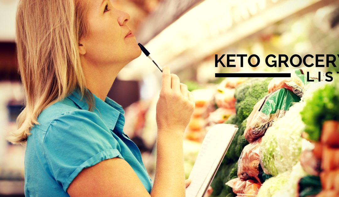 Want To Succeed On Keto? Get Our Keto-Approved Grocery List HERE!